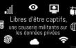 Semaine du numérique - 22/10/18 - libres d'être captifs - une causerie militante sur les données privées