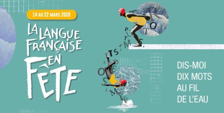 Du 14 au 22 mars : La langue française en fête