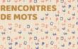 """Vendredi 29 octobre - Atelier d'écriture """"Rencontre de mots"""""""